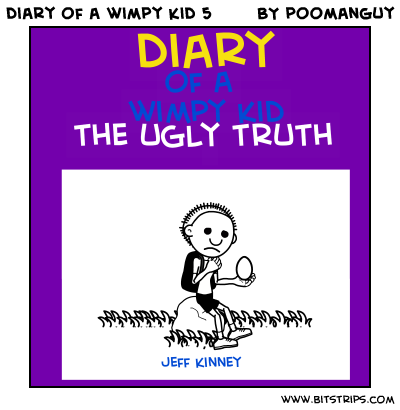 Diary Of A Wimpy Kid The Ugly Truth Pages