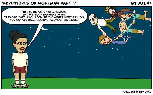 'Adventures of Moreman Part 1'