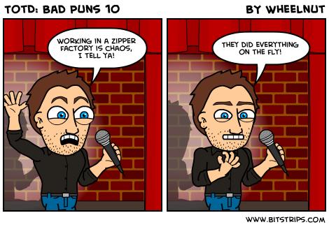 TotD: Bad Puns 10