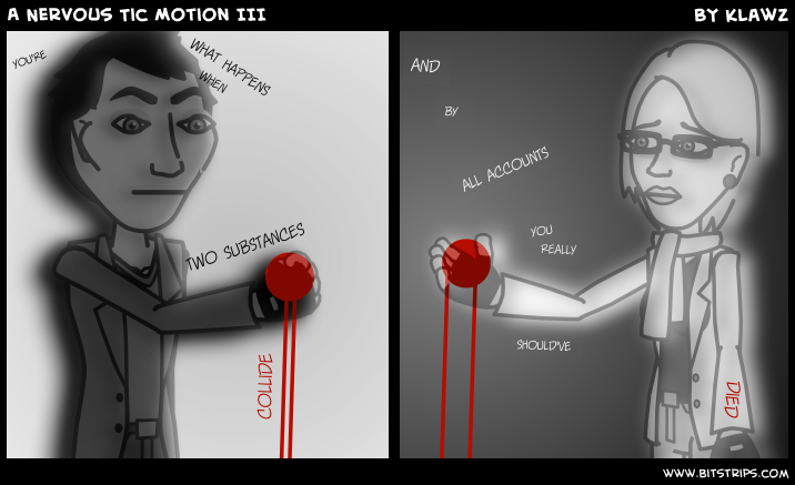 A Nervous Tic Motion III