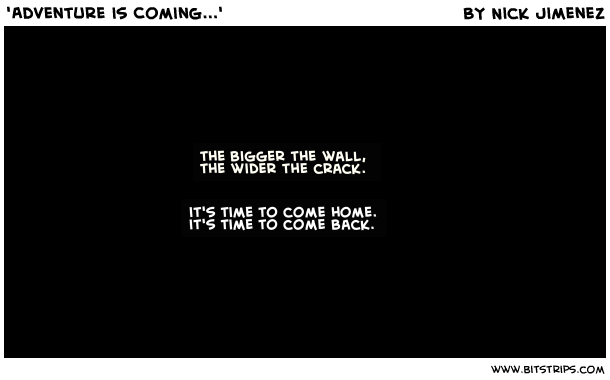 'Adventure is Coming...'