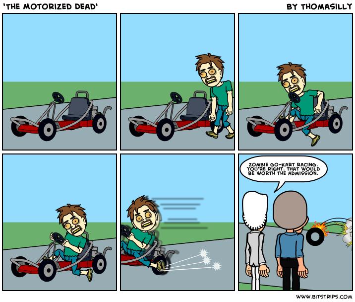 'The Motorized Dead'