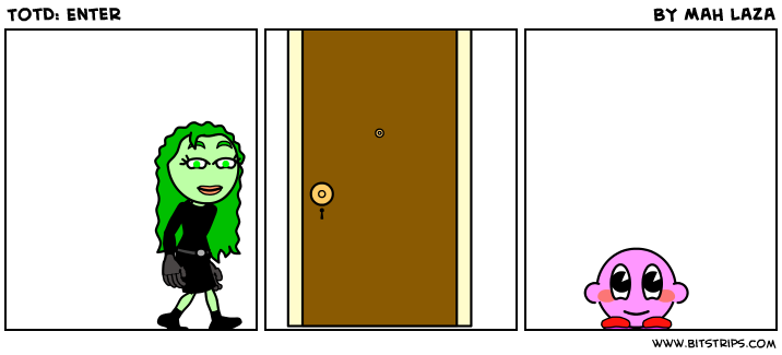 TotD: Enter