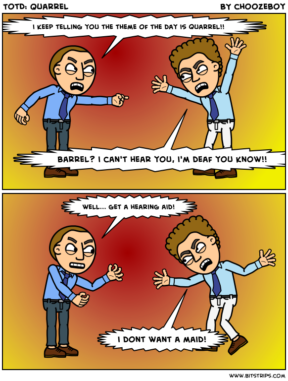 TotD: Quarrel