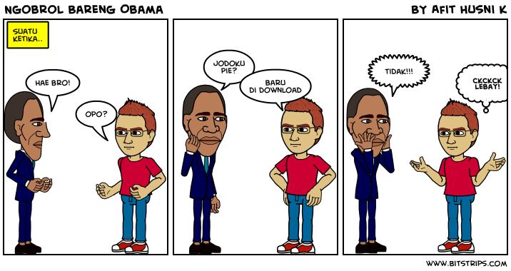 Ngobrol Bareng Obama