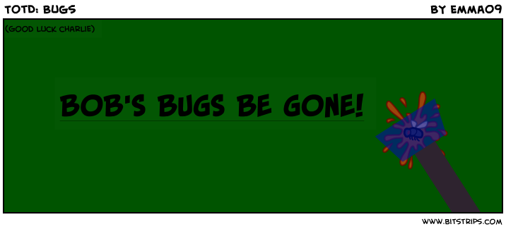 TotD: Bugs