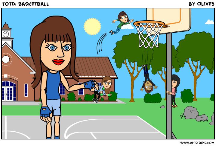 TotD: Basketball