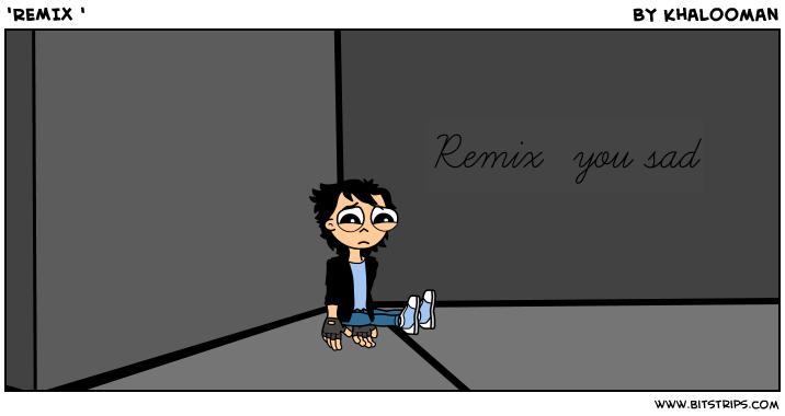 'REMIX '