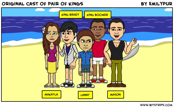 Pair Kings Cast Original Cast of Pair of Kings