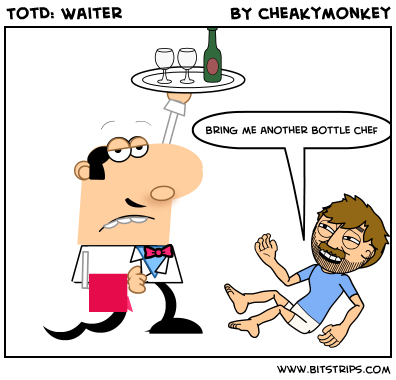 TotD: Waiter