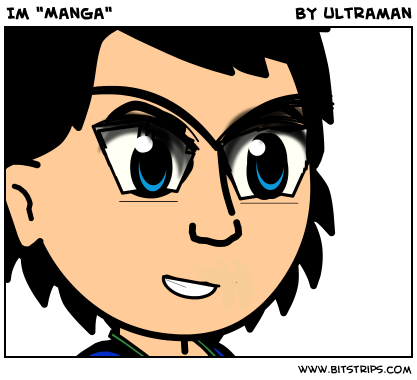 Im &quot;Manga&quot;
