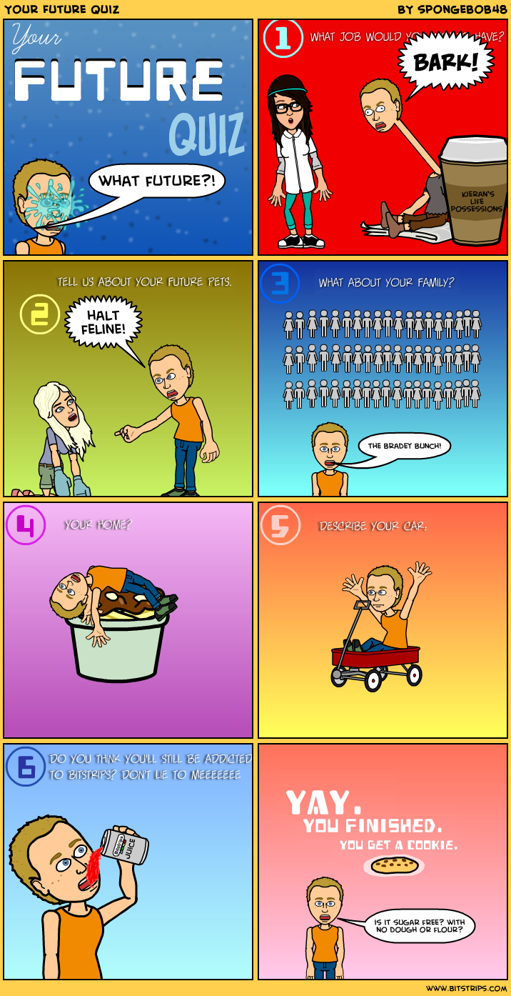 Your future quiz bitstrips for What will my future family be like quiz