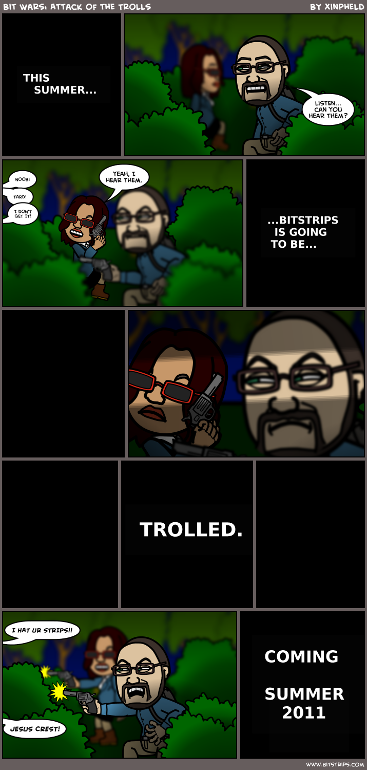 Bit Wars: Attack of the Trolls