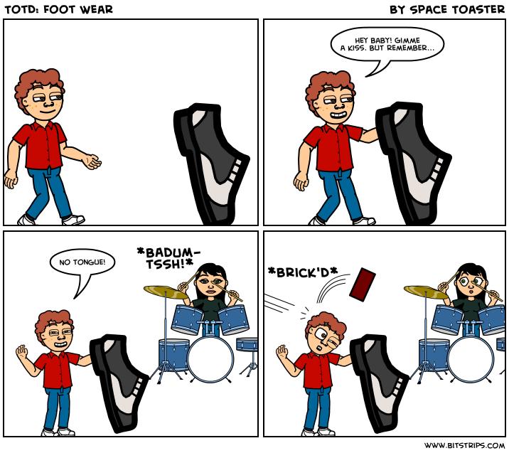 TotD: Foot Wear