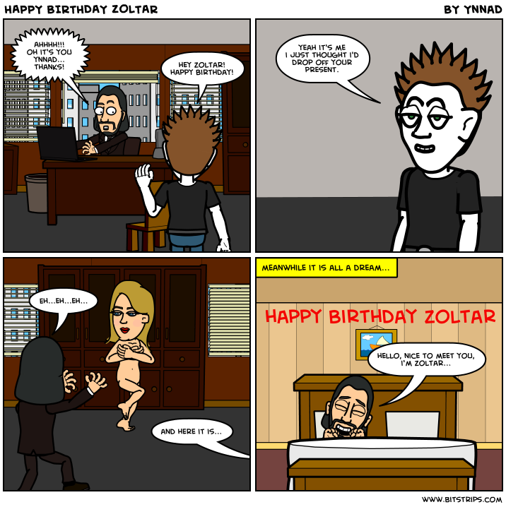 HAPPY BIRTHDAY ZOLTAR
