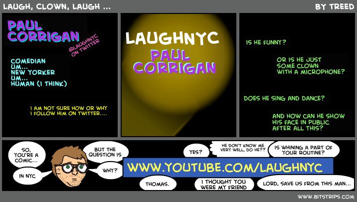 Laugh, Clown, Laugh ...