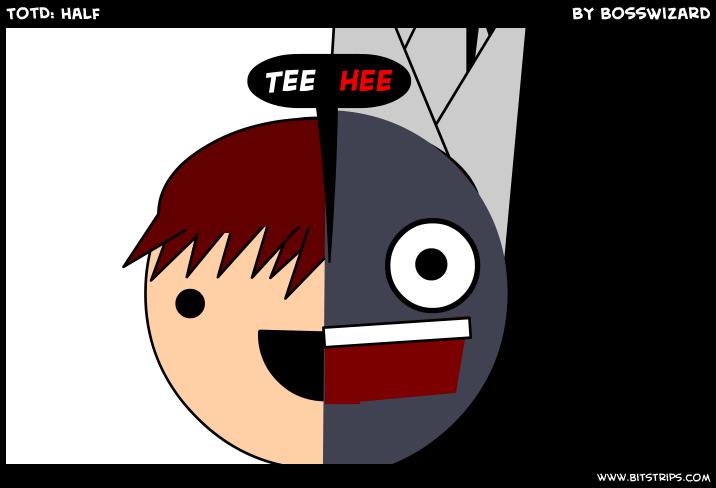 TotD: Half