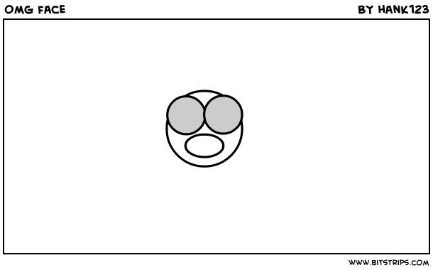 omg face