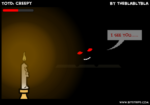 TotD: Creepy