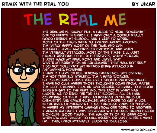 Remix with the real you
