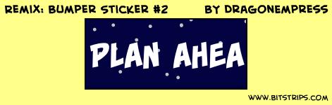 Remix: Bumper Sticker #2