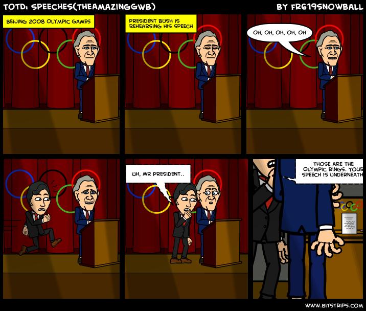 TotD: Speeches(TheAmazingGWB)