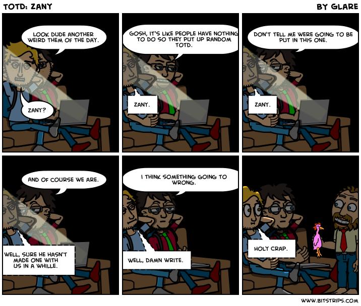 TotD: Zany