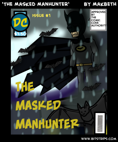 'The Masked Manhunter'