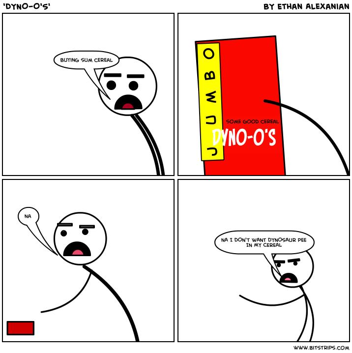 'DYNO-O'S'