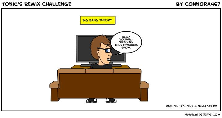 Tonic's Remix Challenge