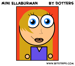 Mini Ellaburman