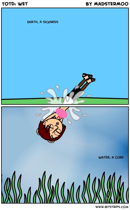 TotD: Wet