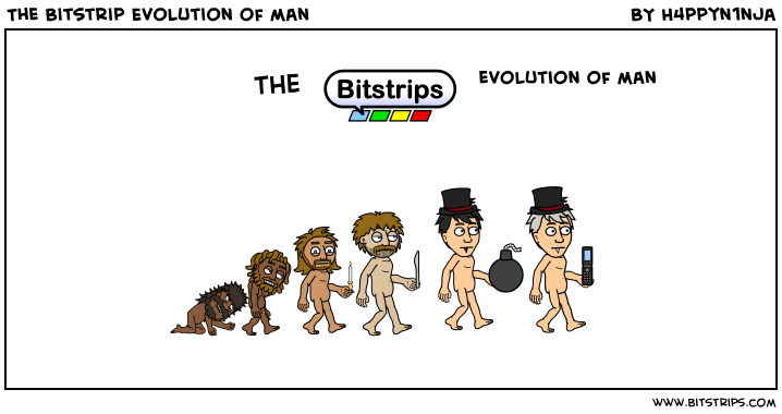 The Bitstrip Evolution of man