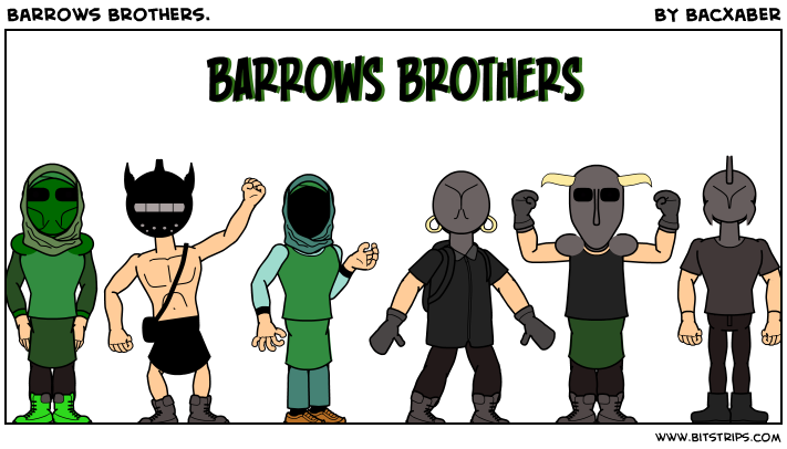 Barrows Brothers.