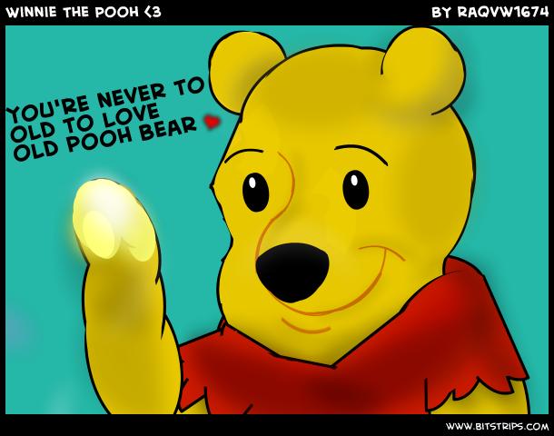 Winnie The Pooh <3