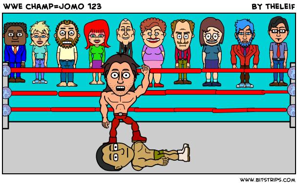 wwe champ=jomo 123