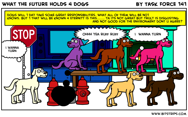 what the future holds 4 dogs