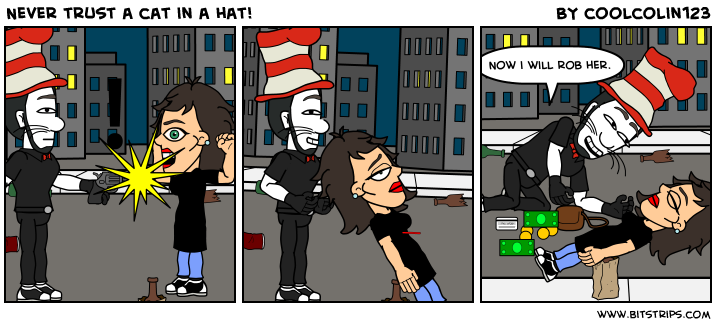 Never trust a cat in a hat!