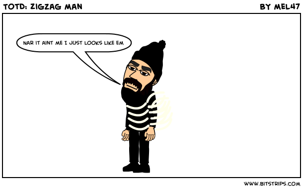 TotD: Zigzag man