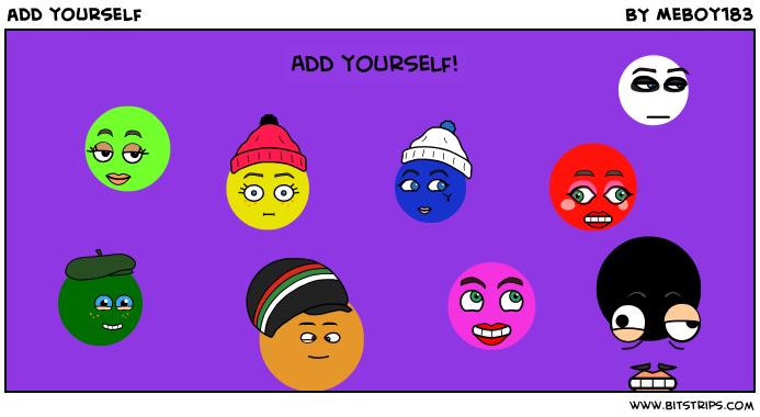 add yourself
