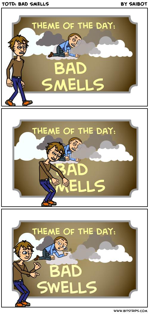 TotD: Bad Smells
