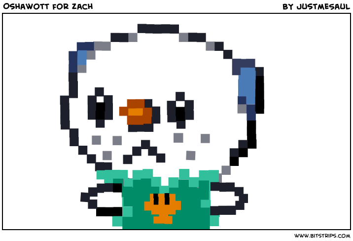 Oshawott for Zach