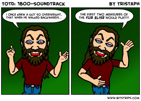 TotD: 1800-Soundtrack