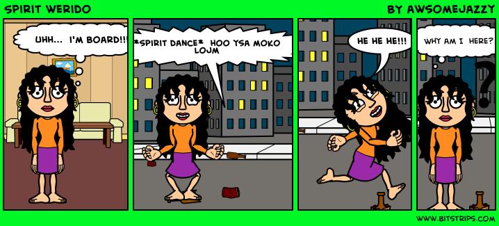 Spirit werido