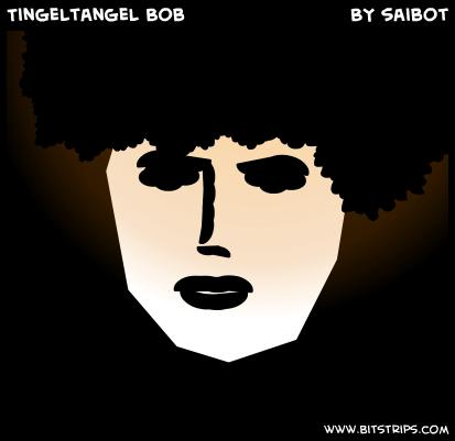Tingeltangel Bob