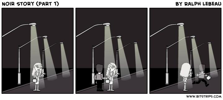 Noir Story (part 1)