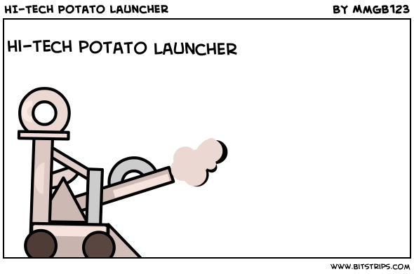 HI-Tech Potato Launcher