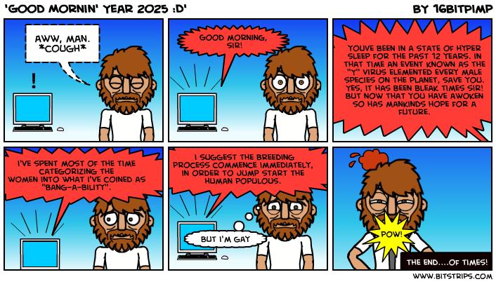'Good Mornin' Year 2025 :D'