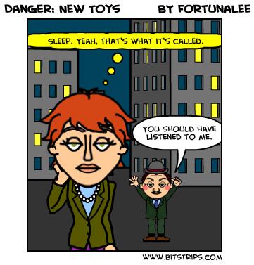 Danger: New Toys