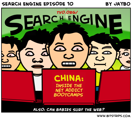 SEARCH ENGINE EPISODE 10